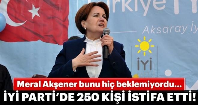 İYİ Parti'den 250 kişi istifa etti