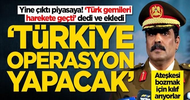 Hafter tarafından akılalmaz Türkiye açıklaması!