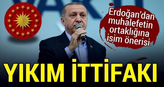 Erdoğan: Yıkım ittifakına izin vermeyiz!