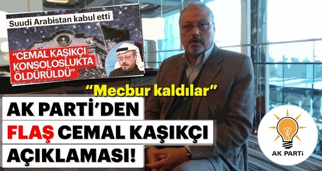 AK Parti'den Cemal Kaşıkçı'nın ölümü ile ilgili son dakika açıklaması!