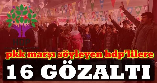 PKK marşı okuyan HDP'liler gözaltında! .