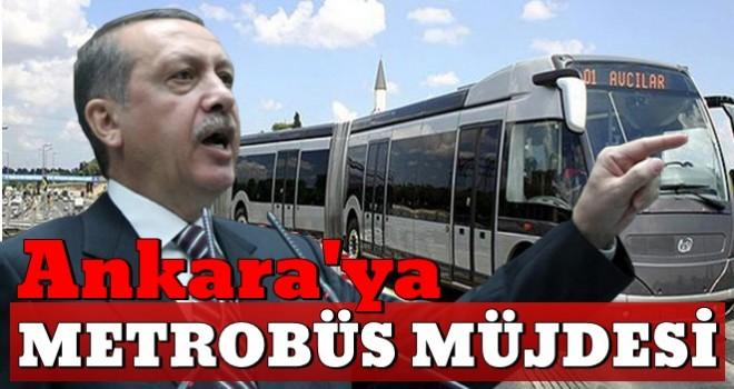 Başkan Erdoğan: Ankara'yı bizim metrobüsle tanıştırmamız lazım