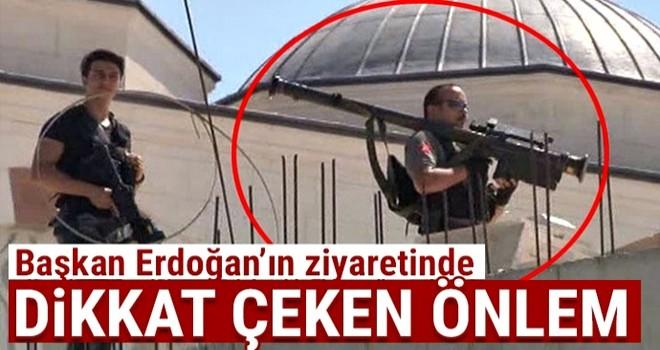 Başkan Erdoğan'ın ziyaretinde dikkat çeken önlem