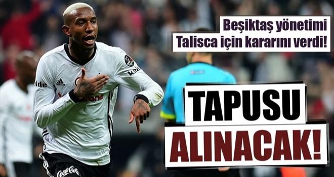Beşiktaş, Talisca kararını verdi