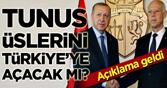 """Tunus'tan """"Türkiye'ye üs"""" açıklaması"""