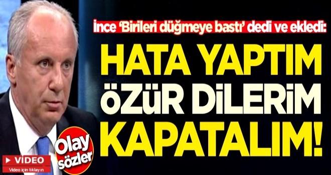 Muharrem İnce'den CHP hakkında olay sözler!