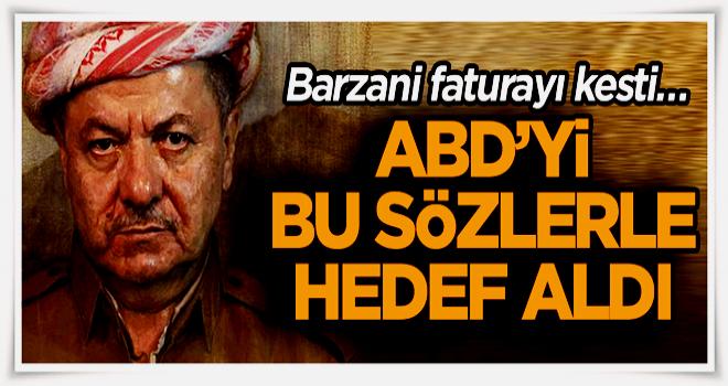 Barzani faturayı kesti… ABD'yi bu sözlerle hedef aldı