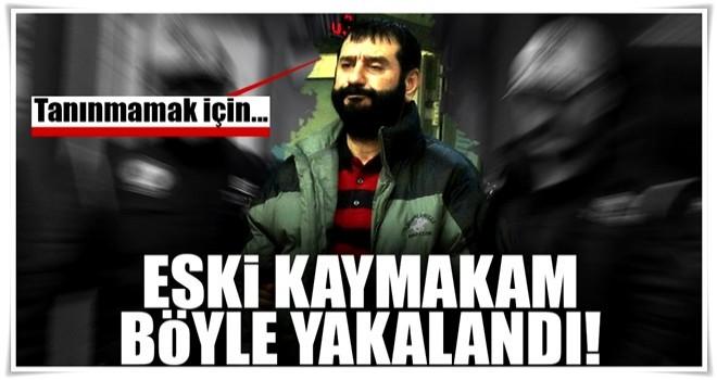 FETÖ'den aranan eski kaymakam İstanbul'da yakalandı