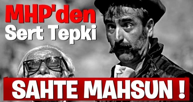 MHP'den Mahsun Kırmızgül'e sert tepki: Filmi,müziği bıraktın örgütlere sardın