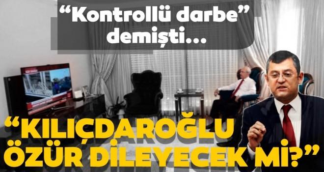 Kılıçdaroğlu 15 Temmuz için özür dileyecek mi?