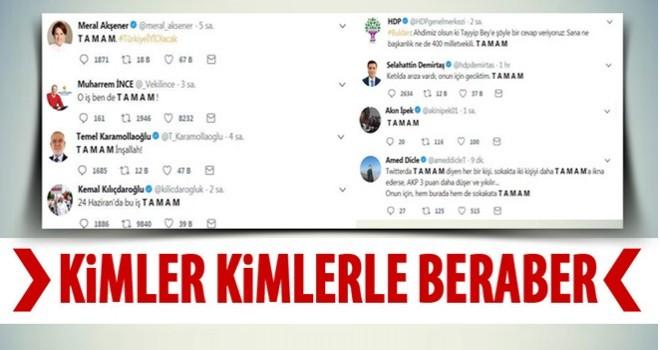 Cumhurbaşkanı Erdoğan düşmanlığında birleştiler