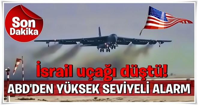 İsrail uçağı düştü! ABD'den son dakika kararı