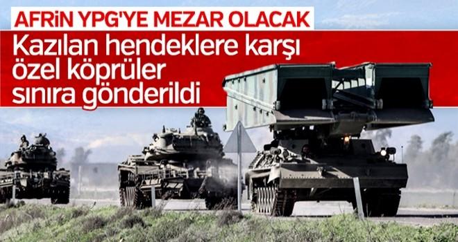 Afrin'de YPG'nin hendekleri özel köprülerle aşılacak