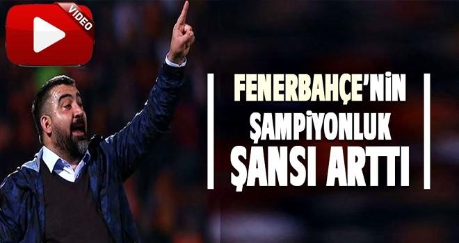 Ümit Özat: Fenerbahçe'nin şampiyonluk şansı arttı