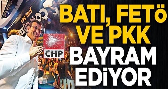 Batı, FETÖ ve PKK bayram ediyor