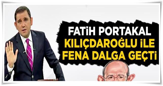 Fatih Portakal Kılıçdaroğlu ile fena dalga geçti