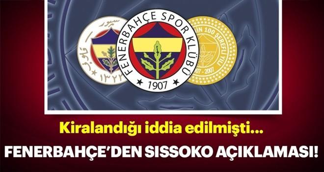 Fenerbahçe'den Moussa Sissoko açıklaması