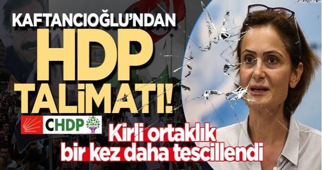 Kaftancıoğlu'ndan 'HDP' talimatı: Listelere alın!