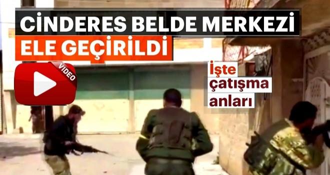 TSK ve ÖSO, Afrin'in Cinderes belde merkezini ele geçirdi