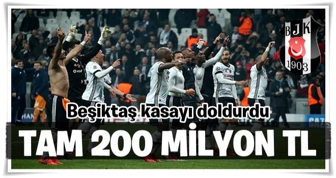 Beşiktaş'ın kasasına 200 milyon TL girdi