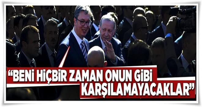 Sırbistan'ın ayakta karşıladığı Türk  .