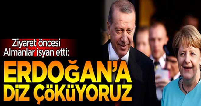 Almanlar isyan etti: Erdoğan'a diz çöküyoruz