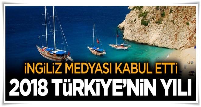 İngiliz medyası kabul etti! 2018 Türkiye'nin...