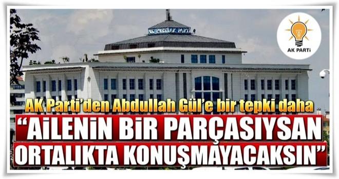 AK Parti'den Abdullah Gül'e bir tepki daha..