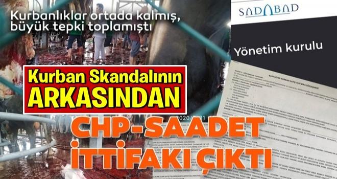 Kayaşehir Kurbanlık Satış ve Kesim Alanı'nında kasapların kaçması, CHP-Saadet Partisi ittifakını ortaya çıkardı