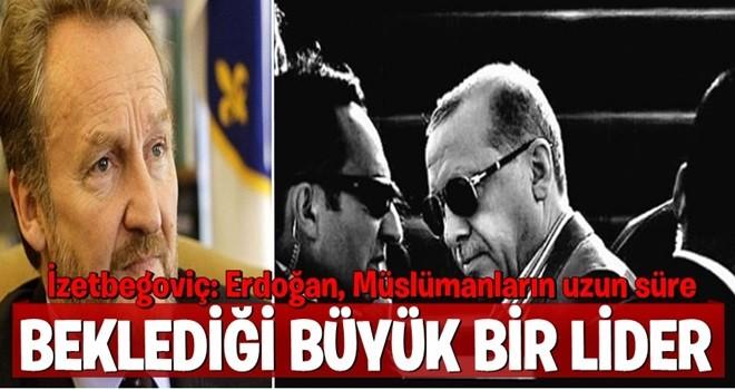 İzetbegoviç: Erdoğan, Müslümanların uzun süre beklediği büyük bir lider