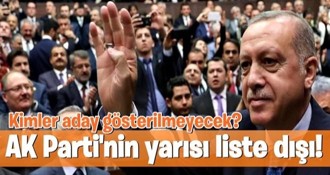 AK Parti'nin yarısı liste dışı!