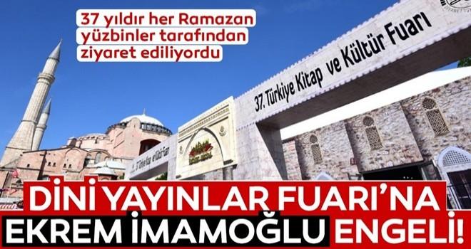 İstanbul Dini Yayınlar Fuarı'na 37 yıl sonra CHP engeli