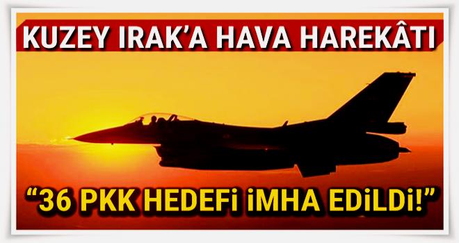 TSK: Kuzey Irak Asos'a hava harekâtında 36 PKK hedefi imha edildi