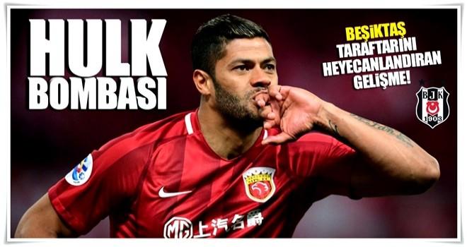 Beşiktaş'ta Hulk operasyonu!