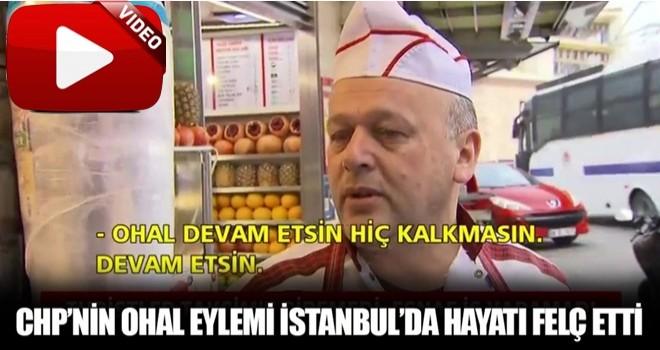 CHP'nin OHAL eylemi İstanbul'da vatandaşları hayatından bezdirdi!