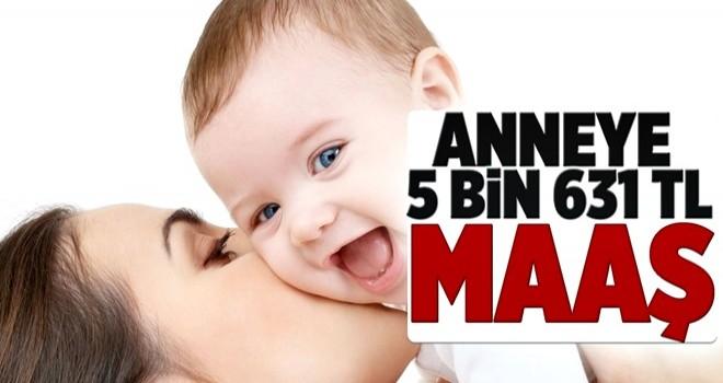 Çocuğu olan anneye devlet 5 bin 631 TL ödüyor .