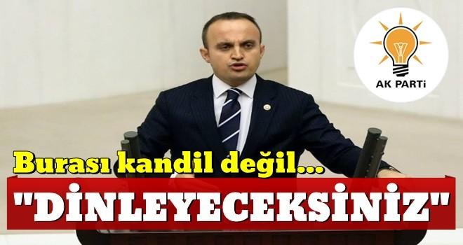 AK Partili Turan'dan HDP'li vekillere: Burası Kandil değil dinleyeceksiniz