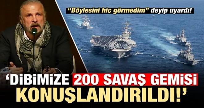 'Böylesini görmedim' deyip uyardı: 200 savaş gemisi konuşlandırıldı...