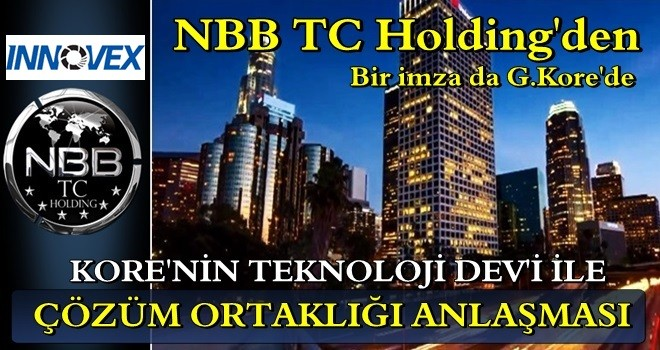 NBB TC Holding, G.Kore'nin en büyük teknoloji firması ile çözüm ortaklığına imza attı
