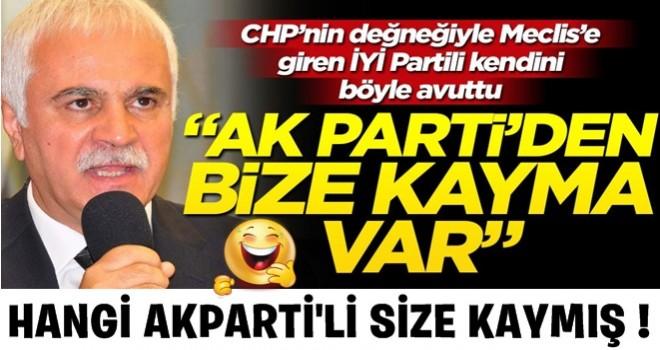 "CHP be HDP'nin  değneğiyle Meclis'e giren İYİ Partili kendini böyle avuttu! ""AK Parti'den bize kayma var"""