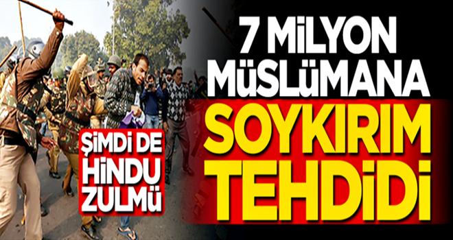 7 Milyon Müslümana soykırım tehdidi