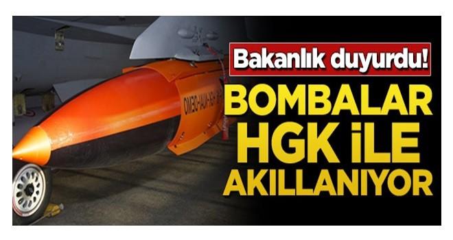 Bakanlık duyurdu! Bombalar HGK ile akıllanıyor