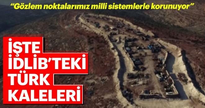 İşte İdlib'deki Türk kaleleri