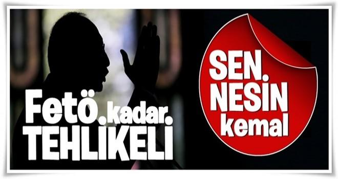 'FETÖ bir terör örgütü...Sen nesin Kılıçdaroğlu?'