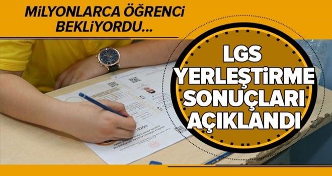 LGS yerleştirme sonuçları açıklandı.