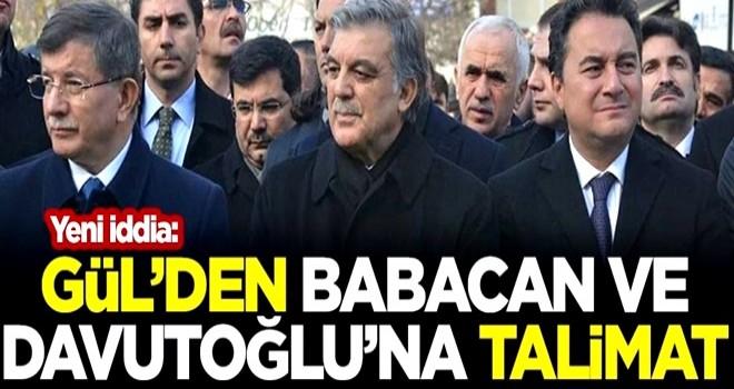 Yeni iddia: Seçim sonrası Abdullah Gül'den Ali Babacan ve Ahmet Davutoğlu'na talimat