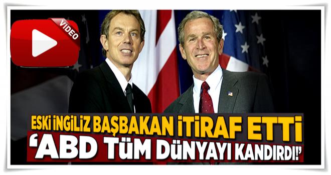 İngiltere eski Başbakanı Gordon Brown'dan flaş sözler: ABD dünyayı kandırdı!