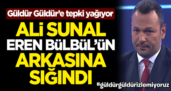 Güldür Güldür'e tepki yağıyor... Ali Sunal, Eren Bülbül'ün arkasına sığındı