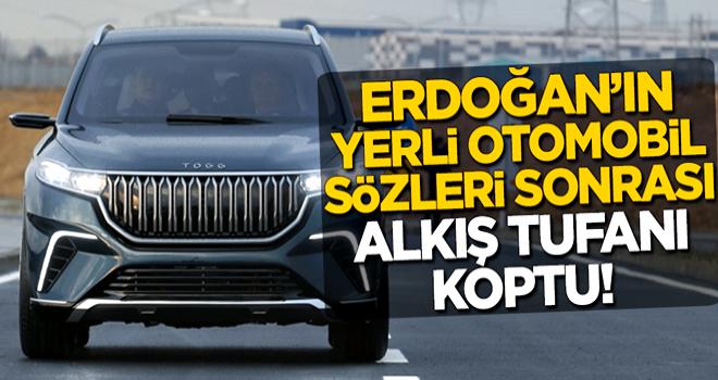 Başkan Erdoğan'ın yerli otomobil sözleri sonrası alkış tufanı koptu