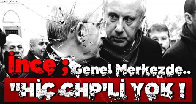 Muharrem İnce CHP Genel Merkezi'ni bombaladı!